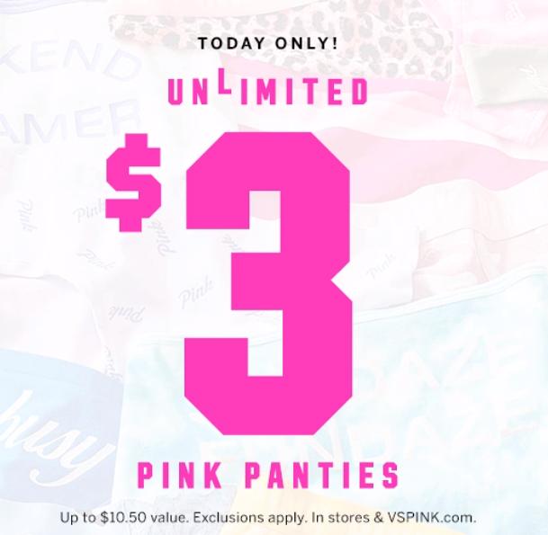 Victoria Secret: $3 Unlimited Pink Panties